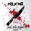 WB x MB - Jack Tha Ripper (Scāpegōt Records)