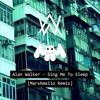Sing Me To Sleep (Marshmello Remix)