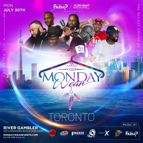 Monday Wear Toronto Promo Mix 7.30.18