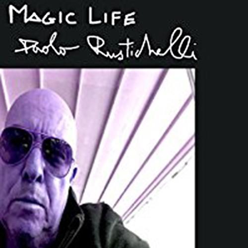 Paolo Rustichelli : Magic Life