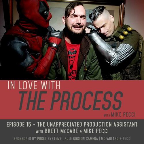 EP15   The Unappreciated Production Assistant(feat. Brett McCabe)