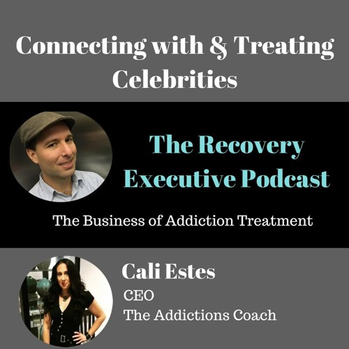 EP 15:  Connecting with & Treating Celebrities with Cali Estes