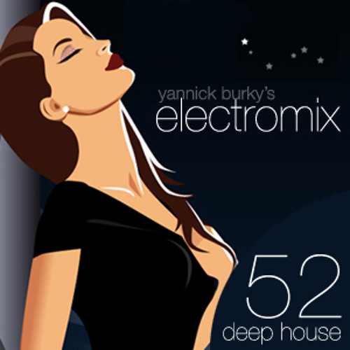 electromix 52 • Deep House Music