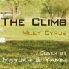 The Climb - Miley Cyrus (Acoustic Cover by Mayukh & Yamini)