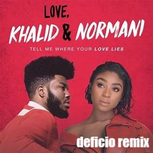 Khalid & Normani - Love Lies (Deficio Remix)