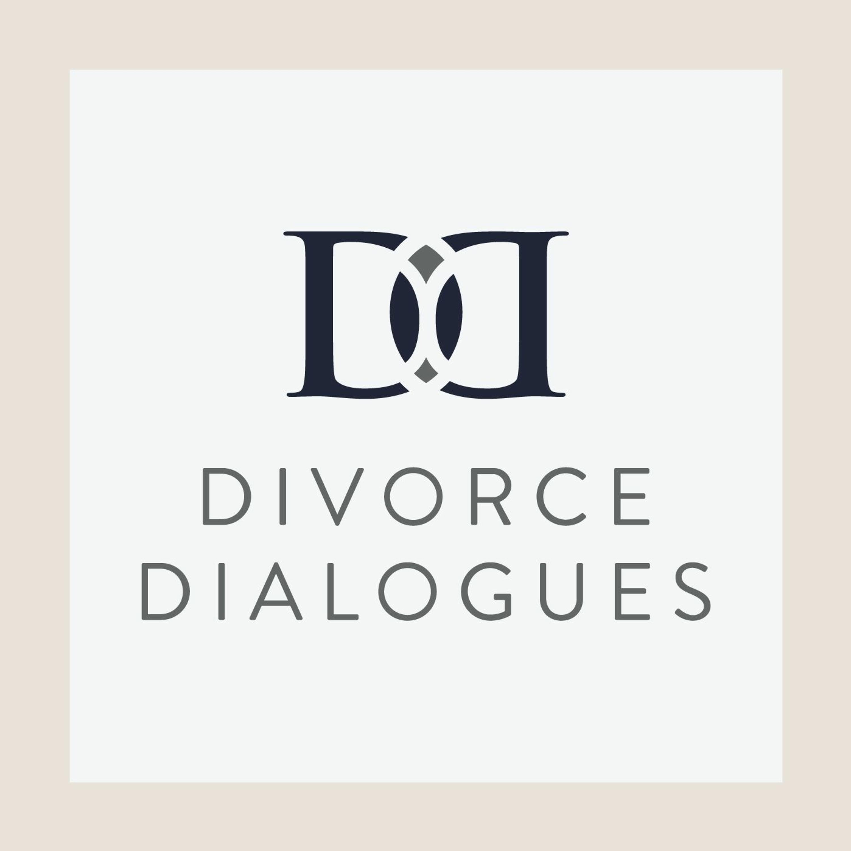 Divorce Dialogues - Divorce Through Mediation, Collaboration or Litigation? - with Melissa Goodstein