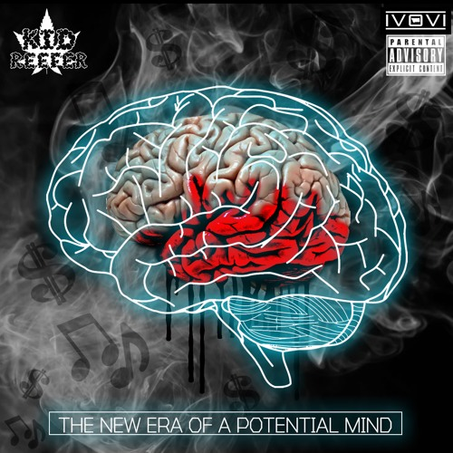 Kid Reefer - The New Era Of A Potential Mind