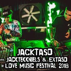 JACKTASO aka. Jacktekkniels & Extaso @ Love Music Festival 2018