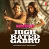 High Rated Gabru | Nawabzaade | Guru Randhawa