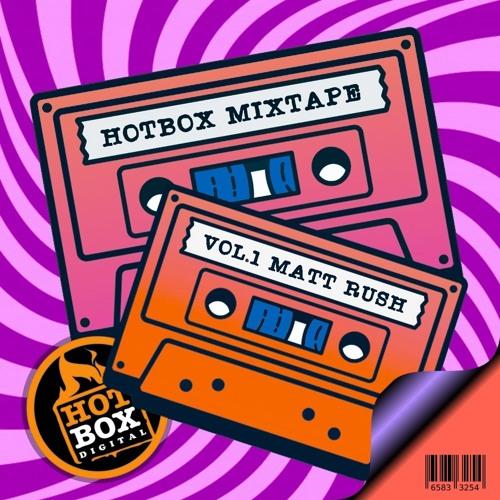 Hotbox Mix Series Vol.1 Mixed By Matt Rush