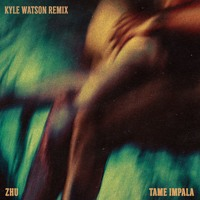 ZHU - My Life ft. Tame Impala (Kyle Watson Remix)