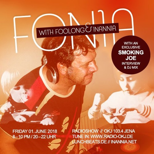 Fonia Radio Show - Session 47 (Guest: Smoking Joe)