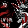 Raw Dark Techno Preview (free sample pack download)
