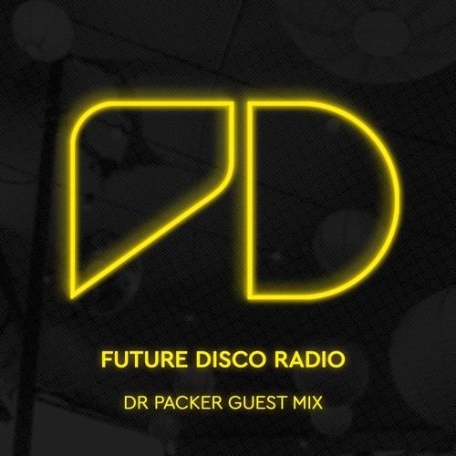 Electronic Radio1 Guest Mix: Episode 008 Dr Packer Guest Mix By