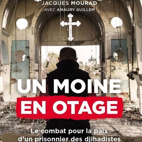 """2018-06-28 Interview d'Amaury Guilhem concernant l'ouvrage """"Un moine en otage"""" (P. Jacques Mourad)"""