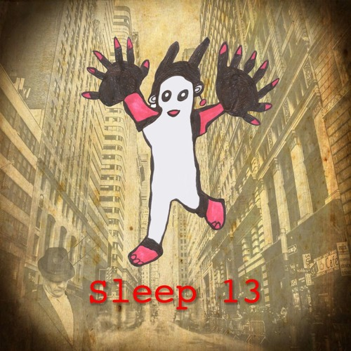 Sleep 13 - Put Me In Your Heart