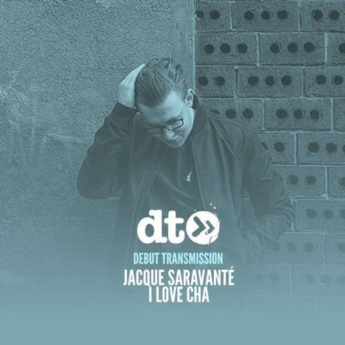 Jacque Saravanté - I Love Cha