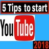 5 Tips On How To Start A YouTube Channel In 2018