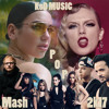 Pop Mash 2k17 ft. 70+ Songs