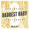 Baddest Baby - Mixtape - Pt. 3 [Click Buy for Free Download]