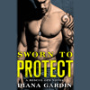 SWORN TO PROTECT by Diana Gardin Read by Emma Wilder and Cooper North - Audiobook Excerpt