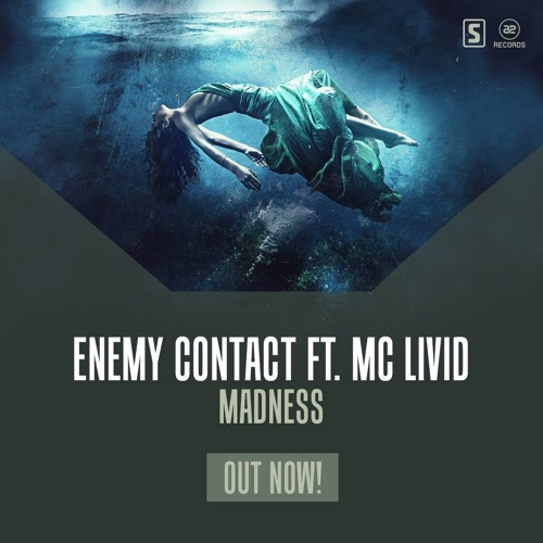 Enemy Contact Ft. MC Livid - Madness (Teaser)