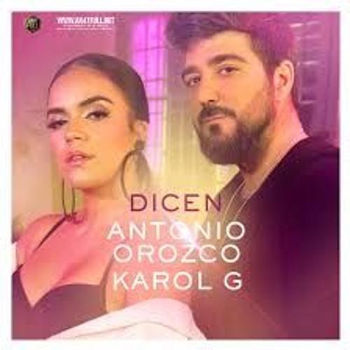 Antonio Orozco, Karol G - Dicen (Mula Deejay Rmx)