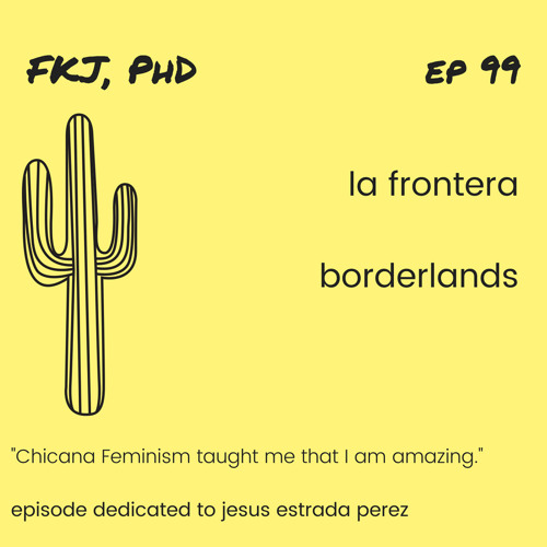 EP 99: Borderlands, Immigration and Mobility