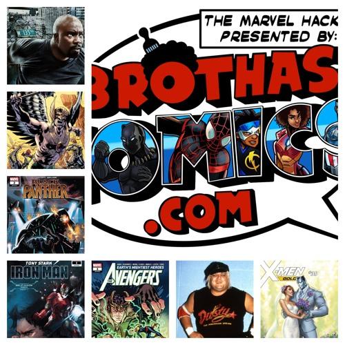 Marvel Hacks Season 3, Ep 6