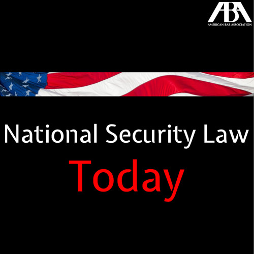 From National Security to the ABA with Jack Rives
