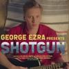 George Ezra - Shotgun (Mauro Ericsson Remix)