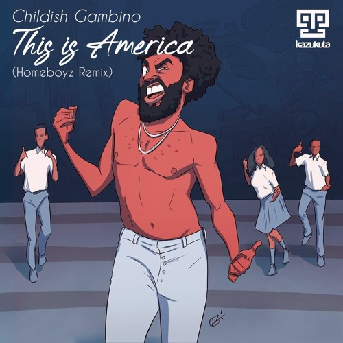 This Is America (Homeboyz Afro-Mix)