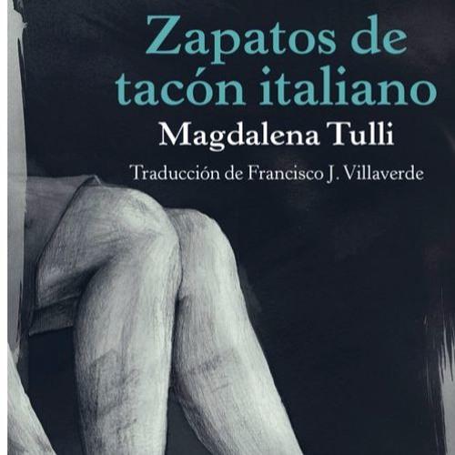 «Zapatos de tacón italianos» de Magdalena Tulli