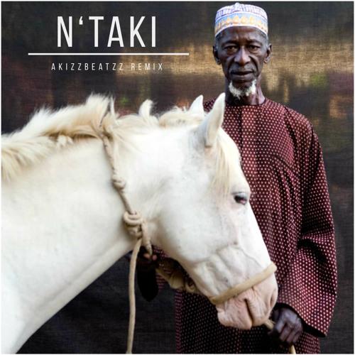 Idrissa Soumaoro - N'taki (AkizzBeatzz Remix)