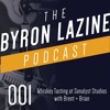 The Byron Lazine Podcast 001 | Brent Robertson at Sonalysts Studios