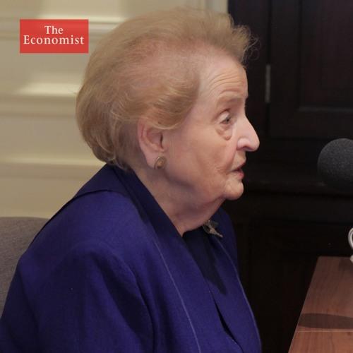 The Economist asks: Madeleine Albright