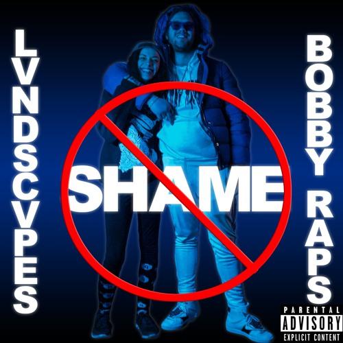 No Shame ft. Bobby Raps