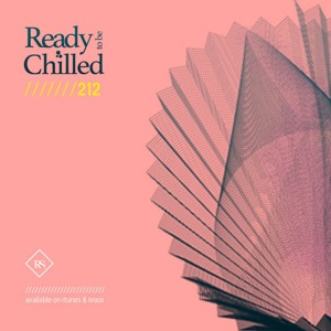 READY To Be CHILLED Podcast 212 mixed by Rayco Santos mp3