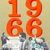 The Book I Read - 1966: The Year The Decade Exploded