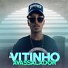 MC VITINHO AVASSALADOR - NÃO NASCI PRA NAMORAR / BANDIDO NÃO NAMORA. 2 [Prod. DJ Orelha] Portada del disco