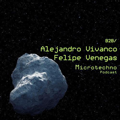 Alejandro Vivanco b2b Felipe Venegas - Microtechno Podcast