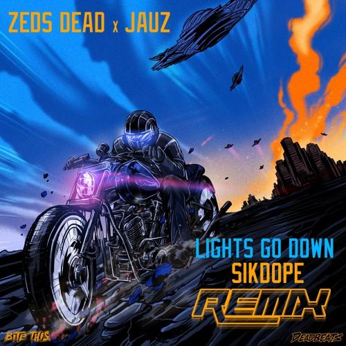 Zeds Dead & Jauz - Lights Go Down (Sikdope Remix)