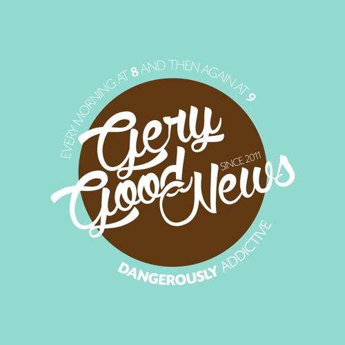 Les Goodnews de Gery - 29 Juin 2018