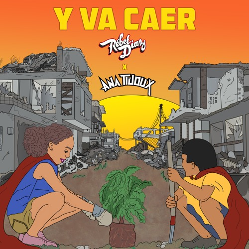 Y Va Caer (feat. Ana Tijoux)