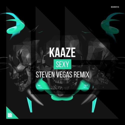 KAAZE - SEXY (Steven Vegas Remix)
