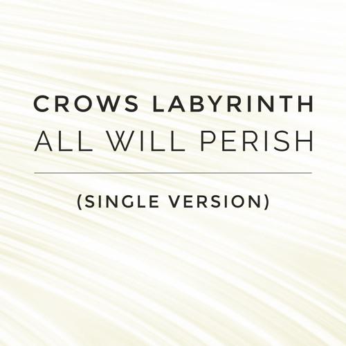 All Will Perish (Single Version)