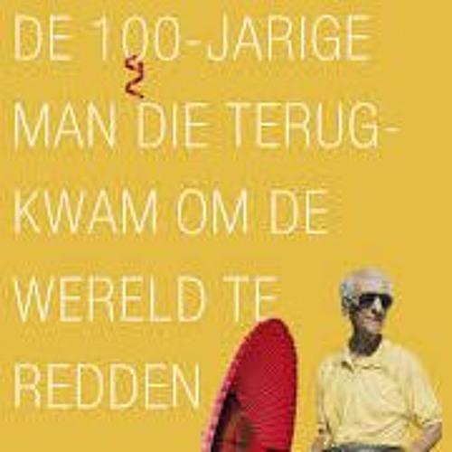De 100-jarige man die terugkwam om de wereld te redden - Jonas Jonasson voorgelezen door Jan Donkers
