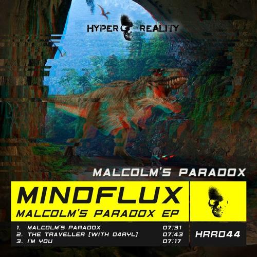 Mindflux - Malcolm's Paradox (Original Mix) OUT NOW!!!