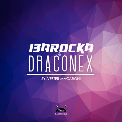 I3arocka & Draconex - Sylvester Macaroni [Bass Rebels Release]