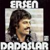 Ersen ve Dadaşlar - Derman Bulunmaz (1974) mp3